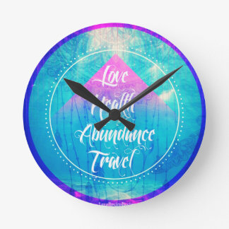 Manifesting Love Health Abundance Travel series Round Clock
