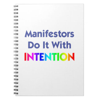 Manifestors Do It With Intention Notebook
