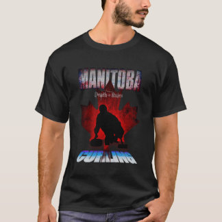 Manitoba Death Rules Curling T-Shirt