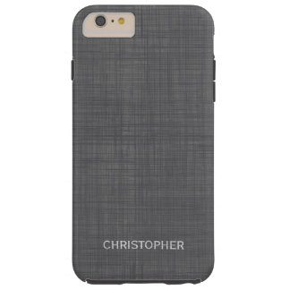 Manly Linen Look with Gray Personalized Name Tough iPhone 6 Plus Case