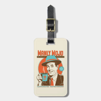 Manly Mojo Coffee Luggage Tag