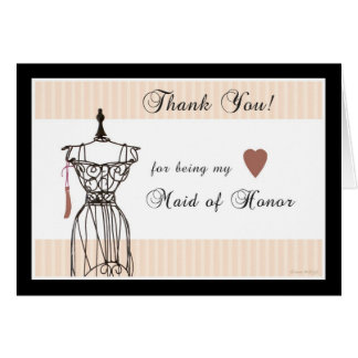 Mannequin Thank You for being my Maid of Honor Card