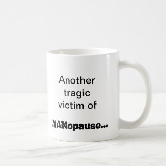 MANopause Coffee Mug