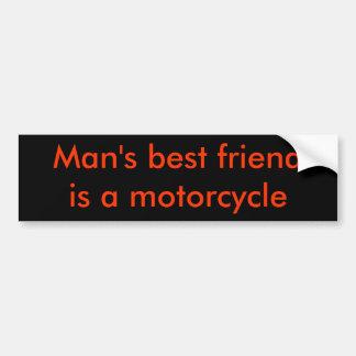 Man's best friend is a motorcycle bumper sticker