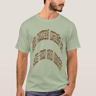 man's manner T-Shirt