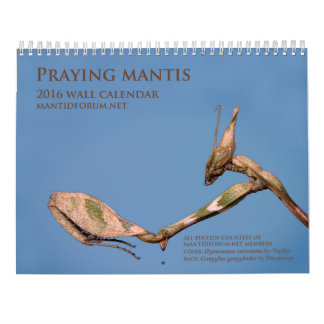 Mantidforum.net 2016 Praying Mantis Wall Calendar