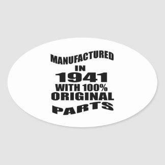 Manufactured  In 1941 With 100 % Original Parts Oval Sticker