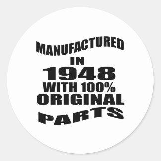 Manufactured  In 1948 With 100 % Original Parts Round Sticker