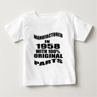 Manufactured  In 1958 With 100 % Original Parts Baby T-Shirt
