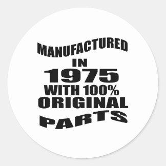 Manufactured  In 1975 With 100 % Original Parts Classic Round Sticker