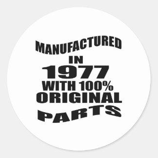 Manufactured  In 1977 With 100 % Original Parts Classic Round Sticker