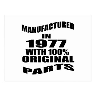 Manufactured  In 1977 With 100 % Original Parts Postcard