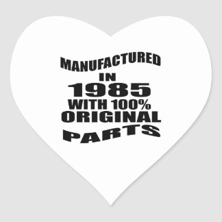 Manufactured  In 1985 With 100 % Original Parts Heart Sticker