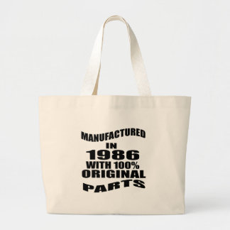 Manufactured  In 1986 With 100 % Original Parts Large Tote Bag