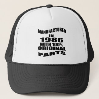 Manufactured  In 1986 With 100 % Original Parts Trucker Hat