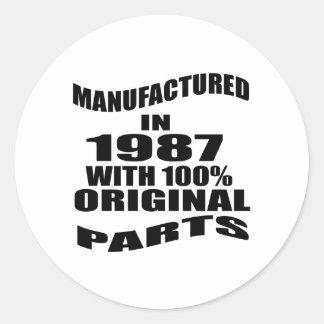 Manufactured  In 1987 With 100 % Original Parts Classic Round Sticker