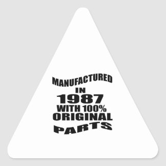 Manufactured  In 1987 With 100 % Original Parts Triangle Sticker