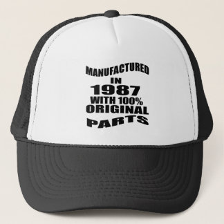 Manufactured  In 1987 With 100 % Original Parts Trucker Hat
