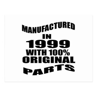 Manufactured  In 1999 With 100 % Original Parts Postcard