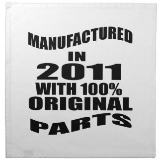Manufactured  In 2011 With 100 % Original Parts Napkin