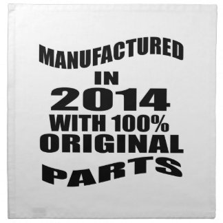 Manufactured  In 2014 With 100 % Original Parts Napkin