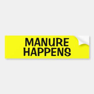 MANURE HAPPENS BUMPER STICKER