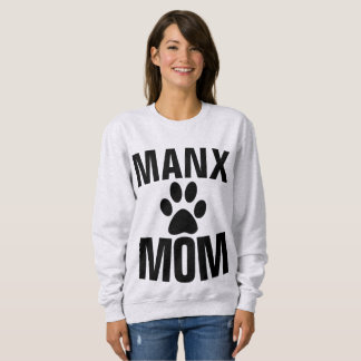 MANX MOM, CAT T-shirts & Sweatshirts