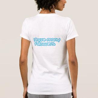 """Many Followers"" T-Shirt"