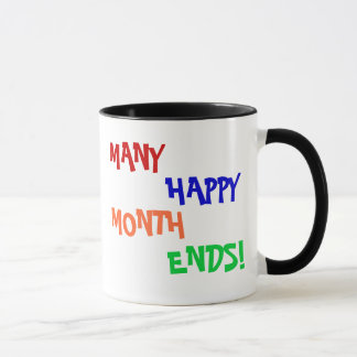 Many Happy Month Ends! Mug