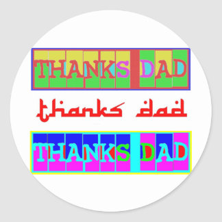 "Many ways to say ""Thanks Dad"": by Naveen Round Sticker"