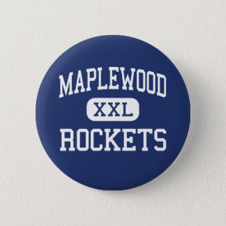 Maplewood - Rockets - High School - Cortland Ohio 2 Inch Round Button
