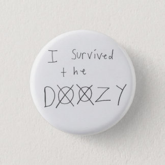 Marble Hornets -- I Survived The Doozy 1 Inch Round Button