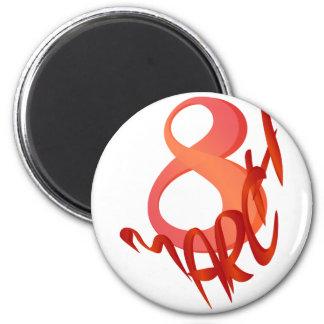 March 8 2 inch round magnet
