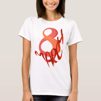 March 8 T-Shirt