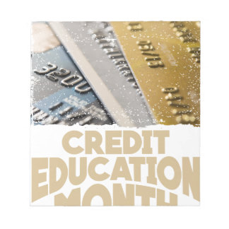 March - Credit Education Month - Appreciation Day Notepad