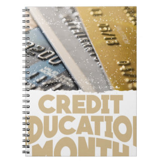 March - Credit Education Month - Appreciation Day Spiral Notebook