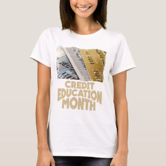March - Credit Education Month - Appreciation Day T-Shirt