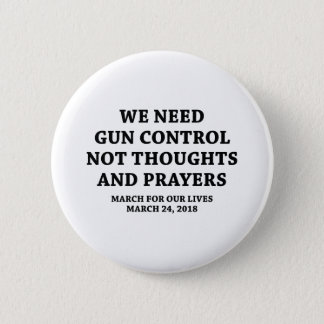 March For Our Lives 2 Inch Round Button