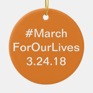 March for our lives gear ceramic ornament