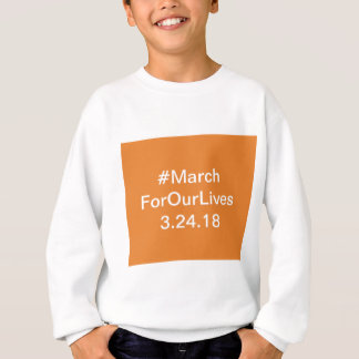 March for our lives gear sweatshirt