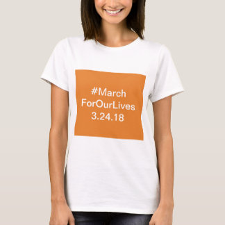 March for our lives gear T-Shirt