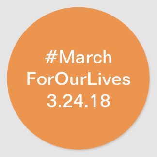 March for our lives stickers, march 24 classic round sticker