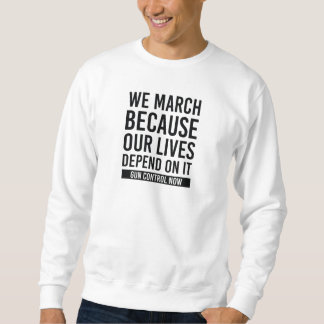 March For Our Lives Sweatshirt