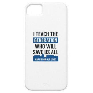 March For Our Lives Teacher Case For The iPhone 5