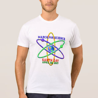 March for Science Earth Day April 22 2017 T-Shirt