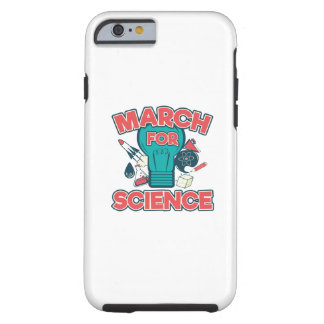 March For Science Tough iPhone 6 Case