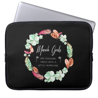 March Girls Are Sunshine, Flowers Birthday Gift Laptop Sleeve