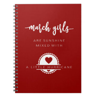 March Girls Are Sunshine Mixed With Hurricane Notebook