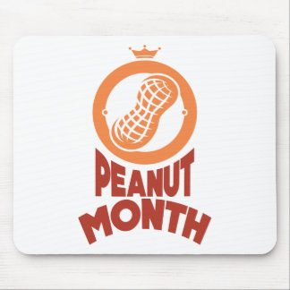 March - Peanut month - Appreciation Day Mouse Pad