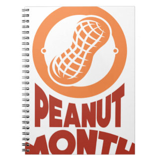 March - Peanut month - Appreciation Day Spiral Notebook